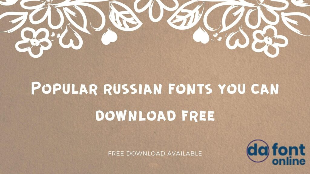 Popular russian fonts you can download free