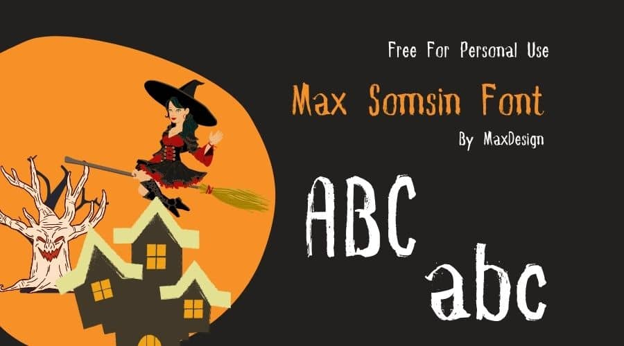 Max Somsin Font Free Download
