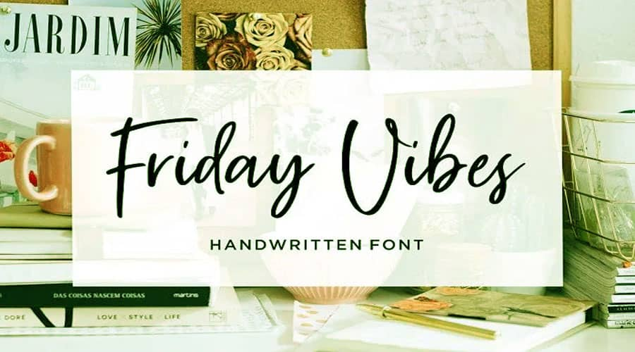 Friday Vibes Handwritten Font Free Download