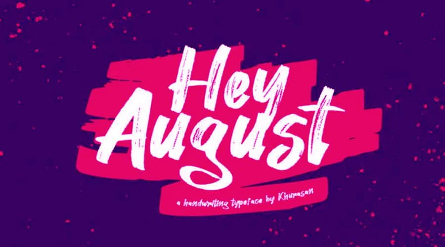 Hey August Font Free Download